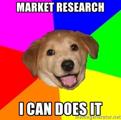 Advice Dog - market research i can does it