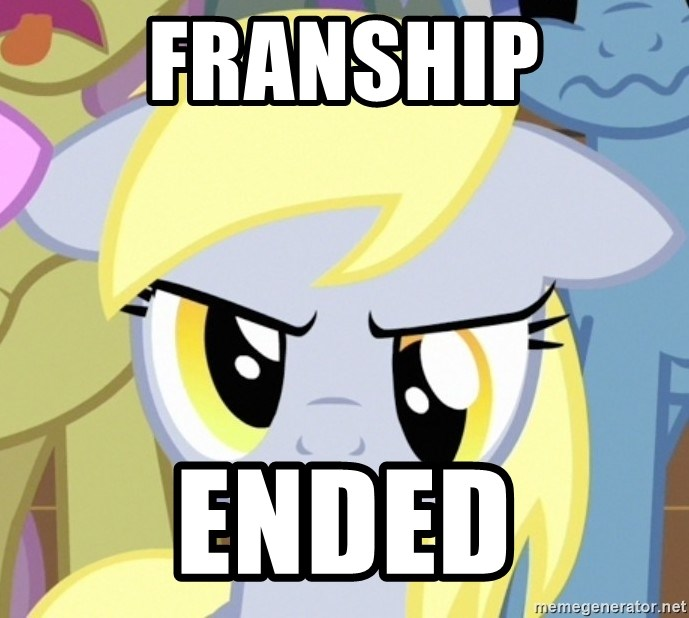 Derpy Hooves - FRANSHIP ENDED