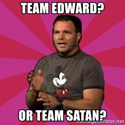 Mark Driscoll - team edward? or team satan?