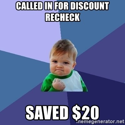 Success Kid - called in for discount recheck saved $20