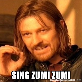 One Does Not Simply -  sing zumi zumi
