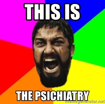 sparta - THIS IS The Psichiatry