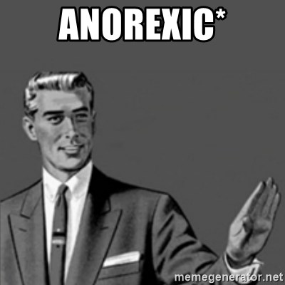 Correction Guy - ANOREXIC*