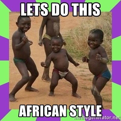 african kids dancing - Lets do this African Style
