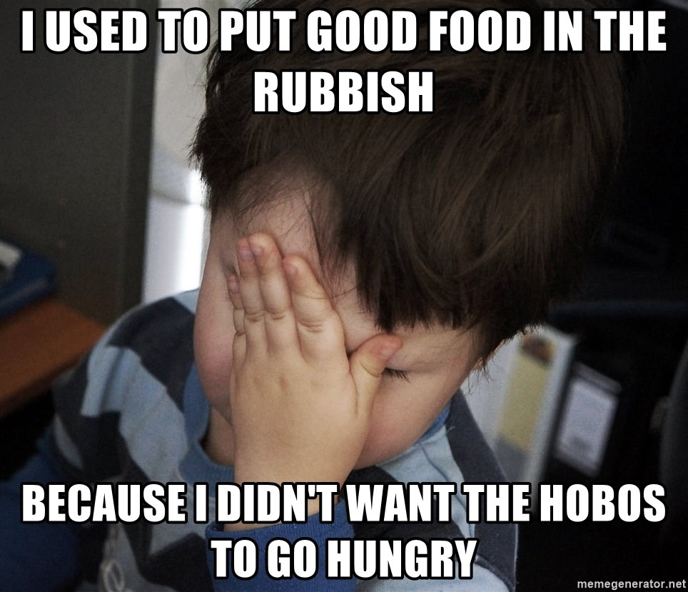 Confession Kid - I used to put good food in the rubbish because I didn't want the hobos to go hungry