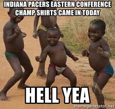 Dancing african boy - IndiaNa pacers eastern conference champ shirts Came in today Hell Yea