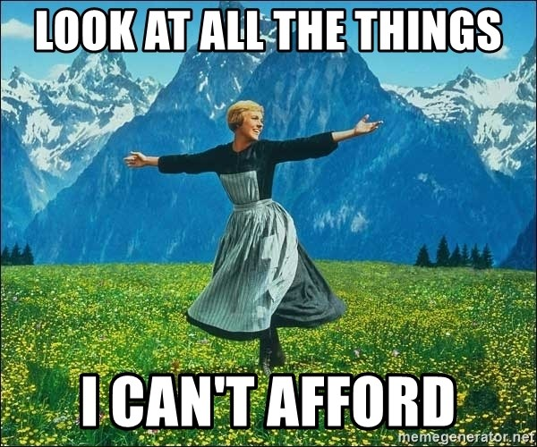 Look at all the things - Look at all the things i can't afford