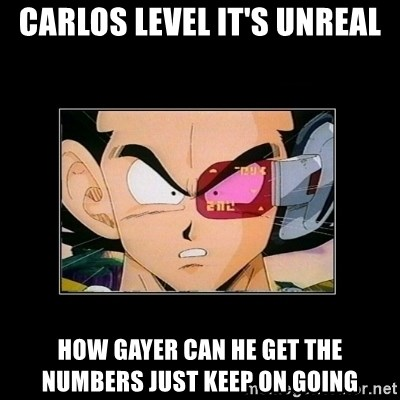 Su nivel de Vegeta - CARLOS LEVEL IT'S UNREAL HOW GAYER CAN HE GET THE NUMBERS JUST KEEP ON GOING