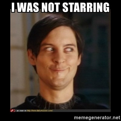 Tobey_Maguire - I WAS NOT STARRING