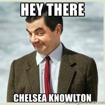 MR bean - Hey There  Chelsea Knowlton