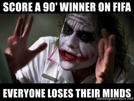 joker mind loss - Score a 90' winner on FIFA Everyone loses their minds