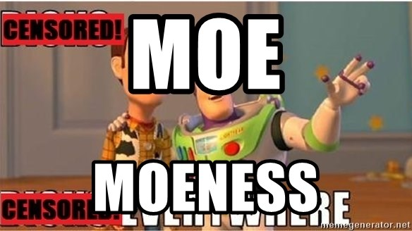 Toy Story Everywhere - Moe moeness