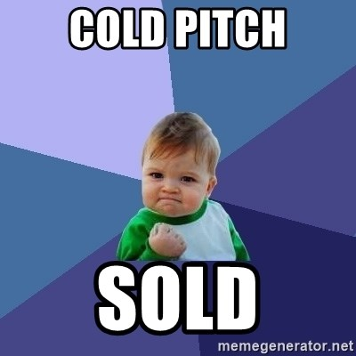 Success Kid - Cold pitch SOLD