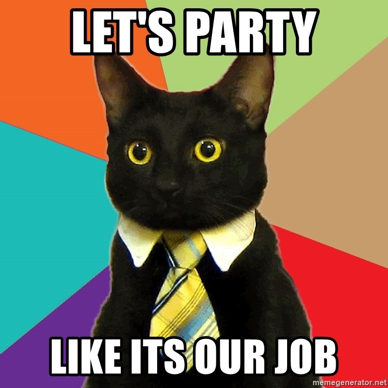 Business Cat - Let's Party like its our job