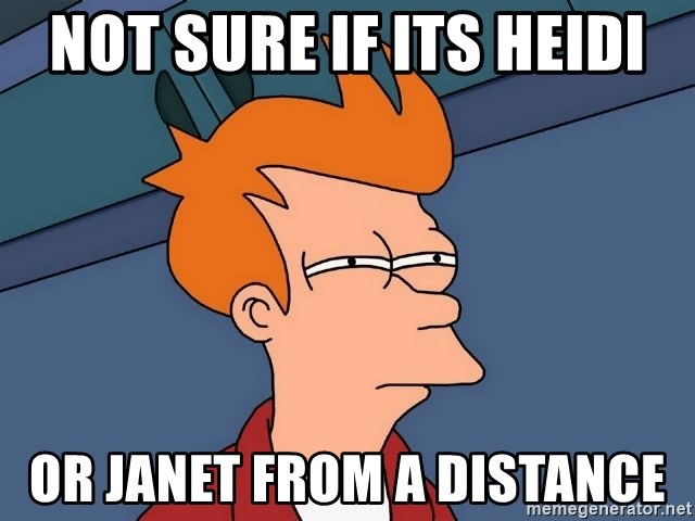 Futurama Fry - Not sure if its Heidi or Janet from a distance