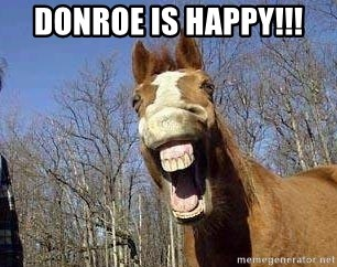 Horse - Donroe Is Happy!!!