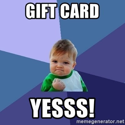 Success Kid - Gift Card Yesss!