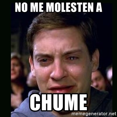 crying peter parker - NO ME MOLESTEN A CHUME