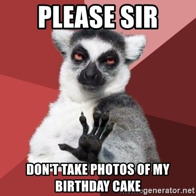 Chill Out Lemur - please sir don't take photos of my birthday cake