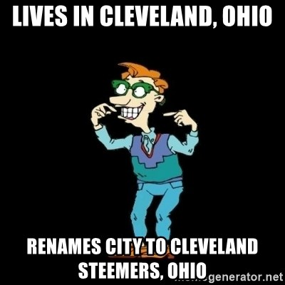 Drew Pickles: The Gayest Man In The World - lives in cleveland, ohio renames city to cleveland steemers, ohio