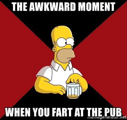 Homer Jay Simpson - THE AWKWARD MOMENT  WHEN YOU FART AT THE PUB