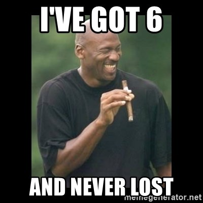 michael jordan laughing - I've got 6 and never lost