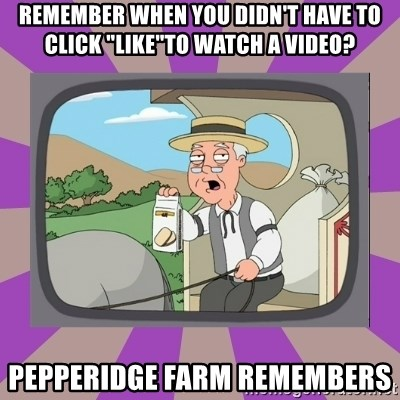 """Pepperidge Farm Remembers FG - Remember when you didn't have to click """"like""""to watch a video? Pepperidge Farm Remembers"""