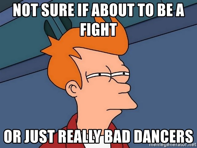 Futurama Fry - Not sure if about to be a fight or just really bad dancers