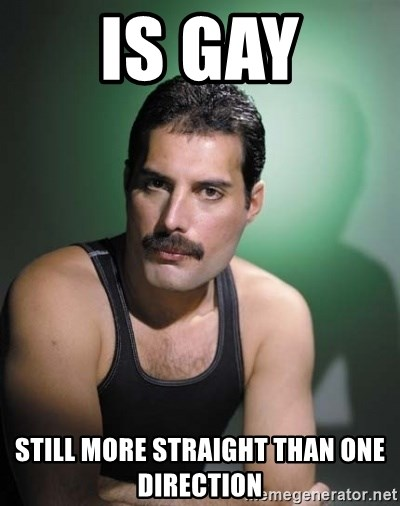 Freddie Mercury - IS GAY STILL MORE STRAIGHT THAN ONE DIRECTION