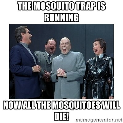 The Mosquito Trap Is Running Now All The Mosquitoes Will Die Dr