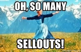 Look at all these - Oh, so many sellouts!