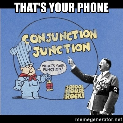 Grammar Nazi - that's your phone