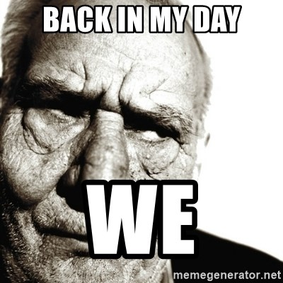 Back In My Day - BACK IN MY DAY WE