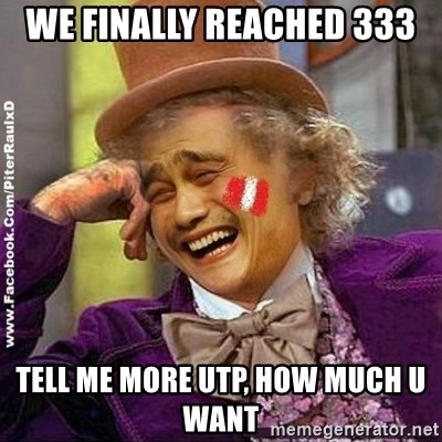 YaowonkaxDD - WE FINALLY REACHED 333 TELL ME MORE UTP, HOW MUCH U WANT