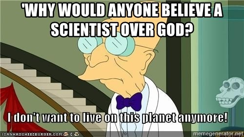 I Dont Want To Live On This Planet Anymore - 'why would anyone believe a scientist over god?