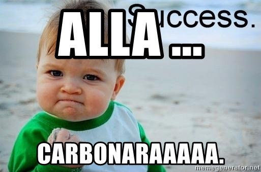 success baby - alla ... carbonaraaaaa.