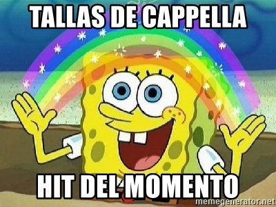 Imagination - Tallas de Cappella Hit del momento