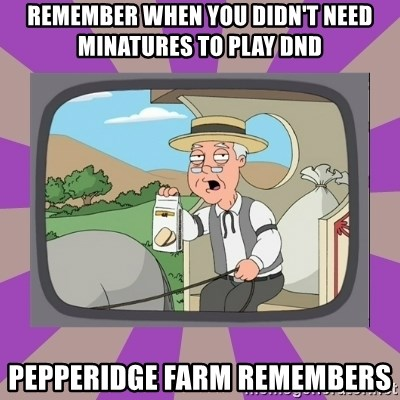 Pepperidge Farm Remembers FG - remember when you didn't need minatures to play DnD pepperidge farm remembers