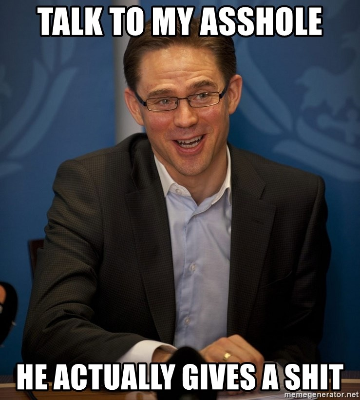 Katainen Perkele - Talk to my asshole he actually gives a shit