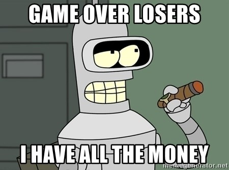 Typical Bender - Game Over Losers I Have all the money