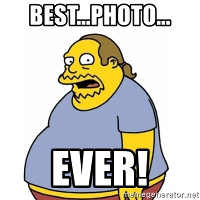Comic Book Guy Worst Ever - Best...Photo... Ever!