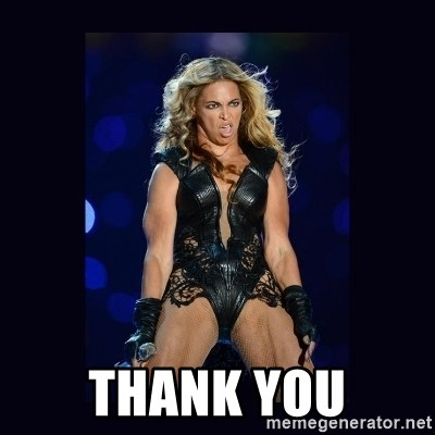Beyonce derp -  Thank you
