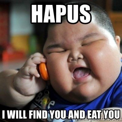 fat chinese kid - hapus i will find you and eat you