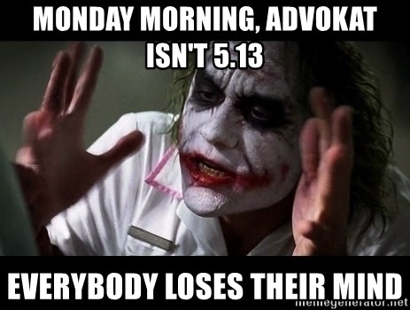 joker mind loss - Monday morning, advokat isn't 5.13 everybody loses their mind