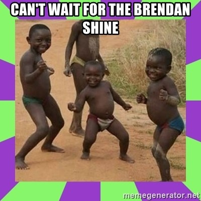 african kids dancing - CAN'T WAIT FOR THE BRENDAN SHINE