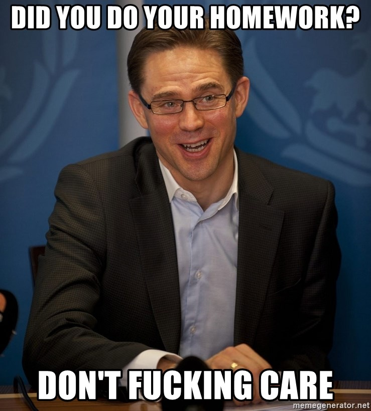 Katainen Perkele - Did you do your homework? Don't fucking care