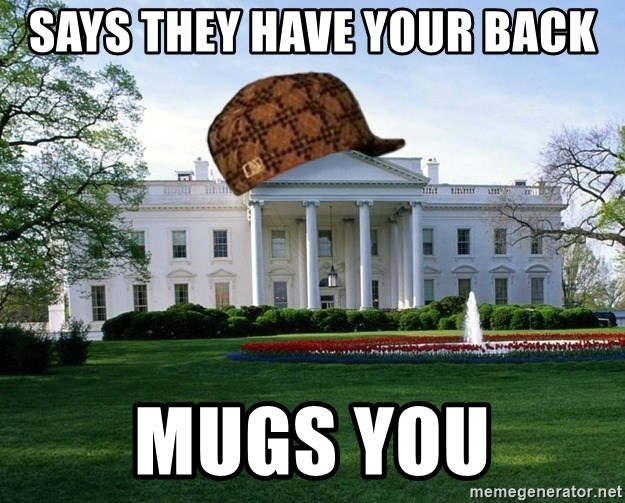 scumbag whitehouse - says they have your back mugs you
