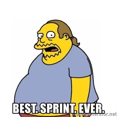 Comic Book Guy Worst Ever -  Best. Sprint. Ever.