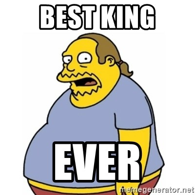 Comic Book Guy Worst Ever - BEST KING EVER
