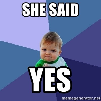 Success Kid - She said Yes